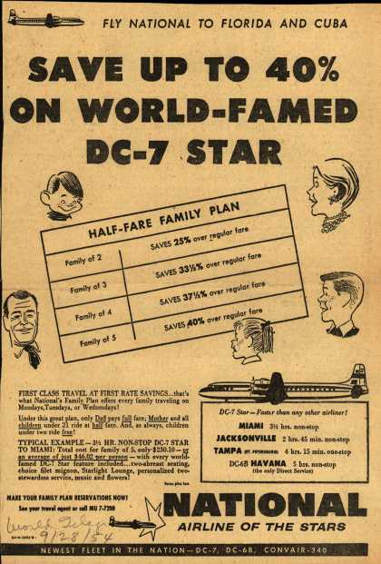 National Airline's Family Half Fare Plan – SAVE UP TO 40% ON WORLD-FAMED DC-7 STAR (1954)