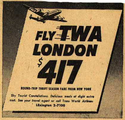 Trans World Airline's London – Fly TWA London $417 (1953)