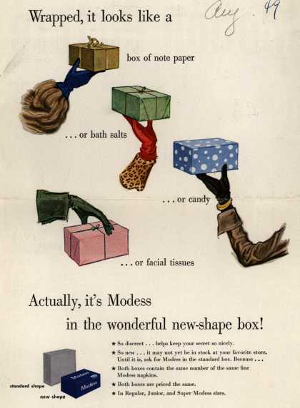 Modes's Sanitary Napkins – Wrapped, it looks like a box of note paper...or bath salts...or candy...or facial tissues (1949)