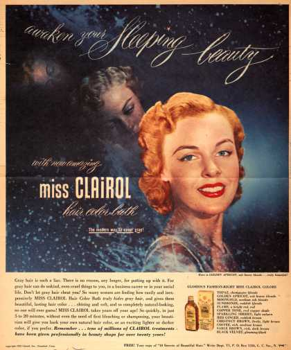 Clairol Incorporated's Miss Clairol Hair Color Bath – Awaken your Sleeping beauty with new amazing miss Clairol hair color bath. The modern way to cover gray (1952)