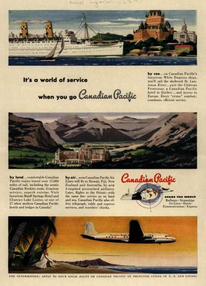 Canadian Pacific – It's a world of service when you go Canadian Pacific (1949)