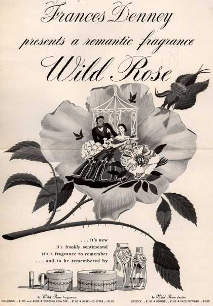 Frances Denney's Wild Rose fragrance and makeup – Frances Denney presents a romantic fragrance Wild Rose (1940)