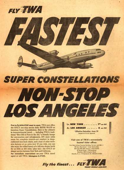 Trans World Airlines – Fly TWA Fastest Super Constellations Non-Stop Los Angeles (1954)