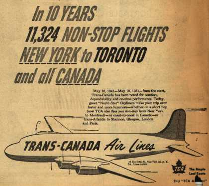 Trans-Canada Air Line's Non-Stop Flights to Toronto – In 10 Years, 1,324 Non-Stop Flights New York to Toronto and all Canada (1951)