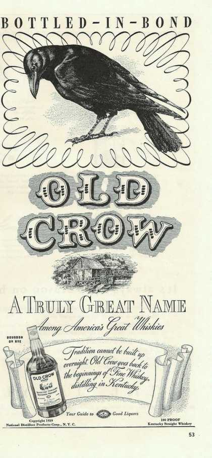 Old Crow Truly Great Name Whiskey (1939)