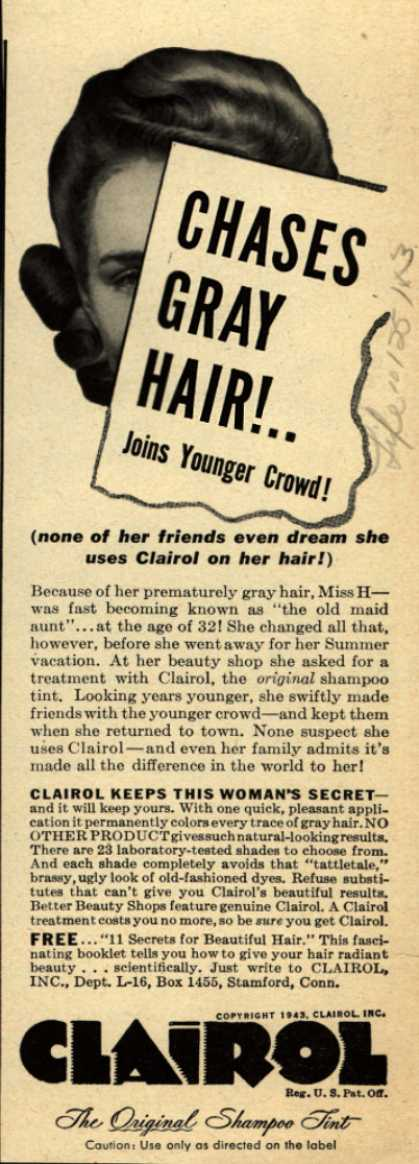 Clairol Incorporated's Clairol Shampoo Tint – Chases Gray Hair!.. Joins Younger Crowd (1943)