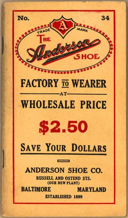 Anderson Shoe Co.'s boots and shoes – Faction to Wearer at Wholesale Price
