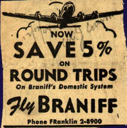 Braniff Airway's round trip savings – NOW SAVE 5% ON ROUND TRIPS (1948)