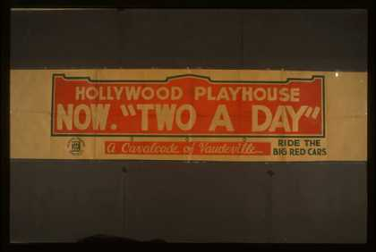 "Hollywood Playhouse now ""Two a day"" – A cavalcade of vaudeville – Ride the big red cars. (1938)"