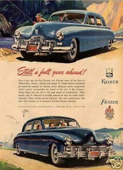 "Kaiser & Frazer Cars Ad ""Still a Full Year Ahead.. (1947)"