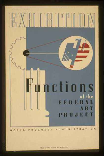 Exhibition – Functions of the Federal Art Project. (1936)
