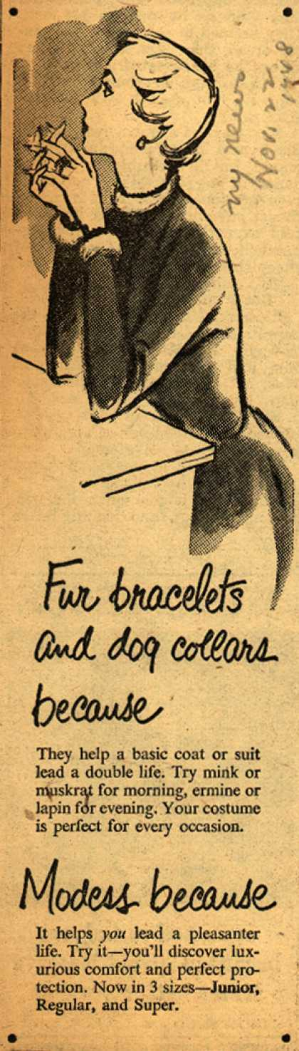 Modes's Sanitary Napkins – Fur bracelets and dog collars because (1948)