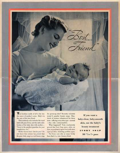 "Procter & Gamble Co.'s Ivory Soap – ""Best Friend"" (1937)"