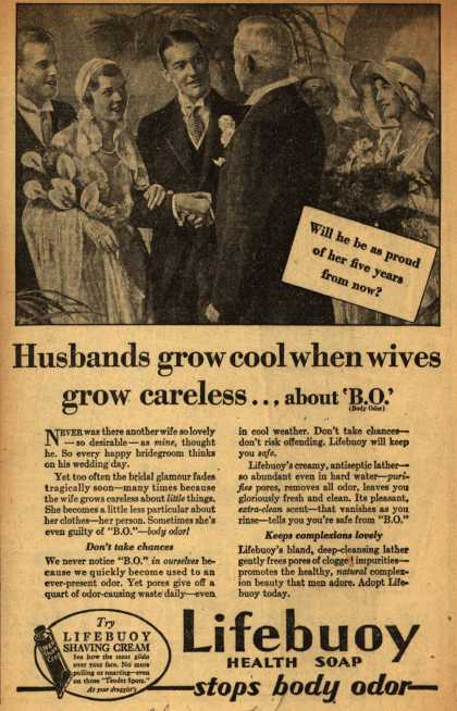 Lever Brothers Company's Lifebuoy Health Soap – Husbands grow cool when wives grow careless...about 'B.O.' (1931)