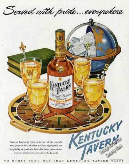 "Kentucky Tavern Whiskey ""Served With Pride"" (1948)"