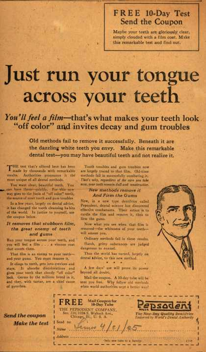 Pepsodent Company's tooth paste – Just run your tongue across your teeth (1925)