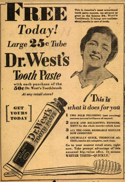 Dr. West's – Free Today! Large 25c Tube Dr. West's Tooth Paste (1929)
