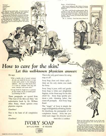 Procter & Gamble Co.'s Ivory Soap – How to care for the skin? Let this well-known physician answer: (1922)