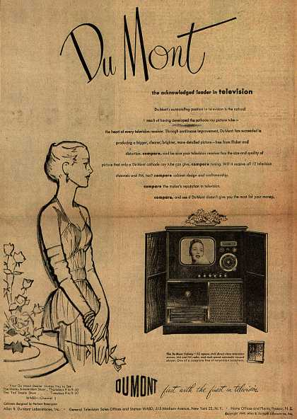 Allen B. DuMont Laboratorie's Television – DuMont, the acknowledged leader in television (1949)