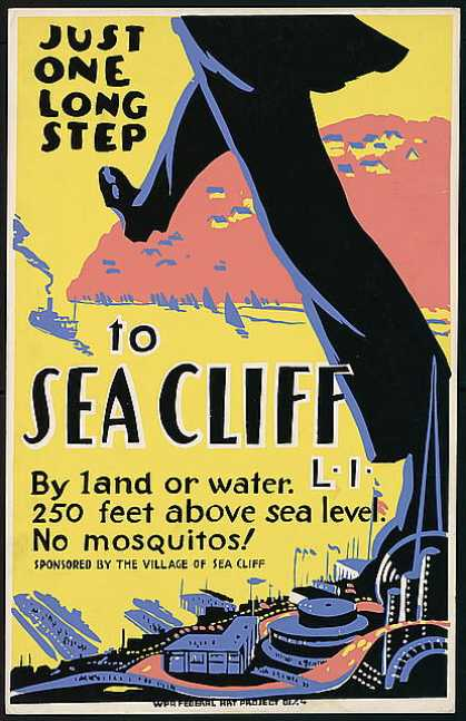 Just one long step to Sea Cliff, L.I. – By land or water – 250 feet above sea level – No mosquitos (1936)