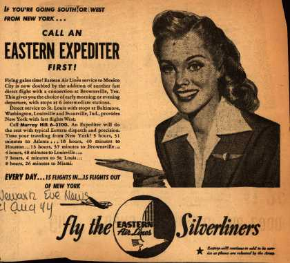 Eastern Air Line's Eastern Expediter – If You're Going South or West From New York... Call An Eastern Expediter First (1944)