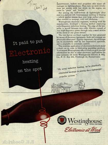 Westinghouse Electric & Manufacturing Company's Electronics – It Paid To Put Electronic Heating On The Spot (1944)
