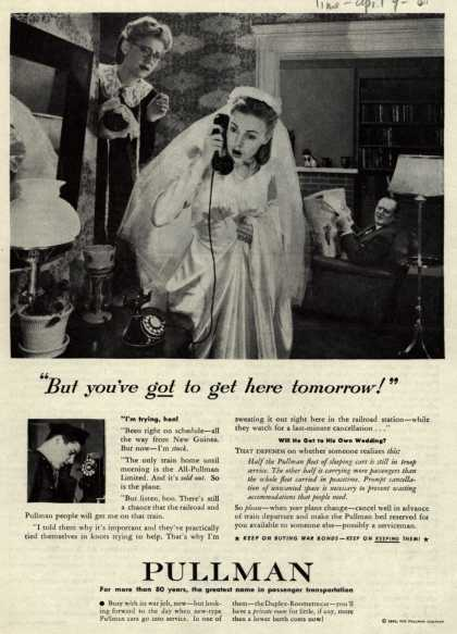 """Pullman Company – """"But you've got to get here tomorrow!"""" (1945)"""