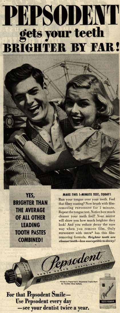 Lever Brothers Company's tooth paste – PEPSODENT gets your teeth BRIGHTER BY FAR (1951)