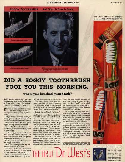 Western Company's Dr. West's Tooth Brush – Did A Soggy ToothBrush Fool You This Morning when you brushed your teeth? (1932)
