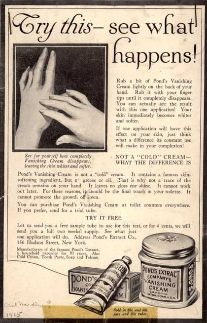 Pond's Extract Co.'s Pond's Vanishing Cream – Try this – see what happens (1915)