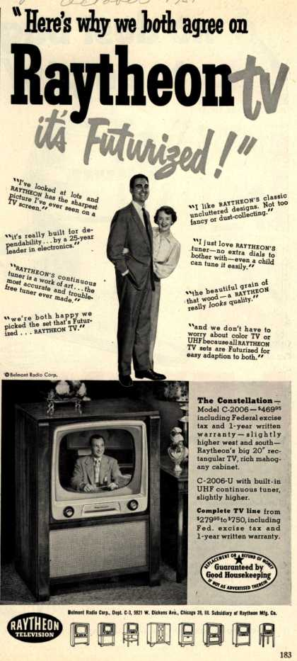 "Raytheon Manufacturing Company's The Constellation – ""Here's why we both agree on Raytheon TV, it's Futurized!"" (1951)"