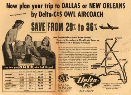 Delta Air Lines Incorporated's Delta C&S Air Lines – Now Plan Your Trip to Dallas or New Orleans by Delta-C&S Owl Aircoach. Save from 29% to 36% (1953)