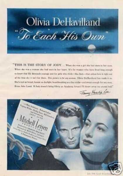 "Movie Ad ""To Each His Own"" Olivia Dehavilland (1946)"