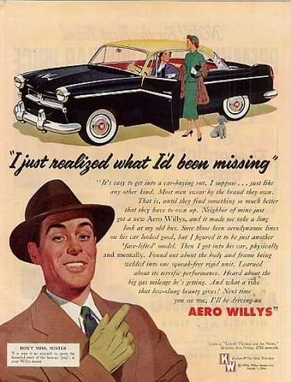 "Willys Aero Car Ad ""I Just Realized... (1954)"