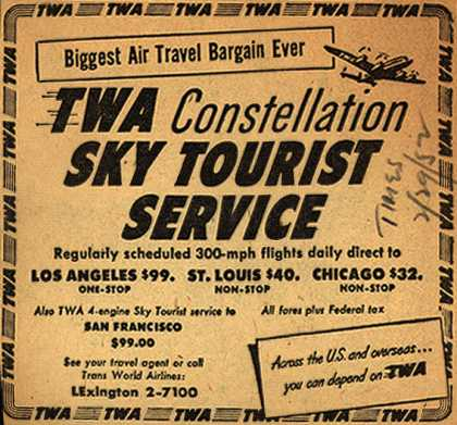 Trans World Airline's Sky Tourist Service – TWA Constellation Sky Tourist Service (1952)