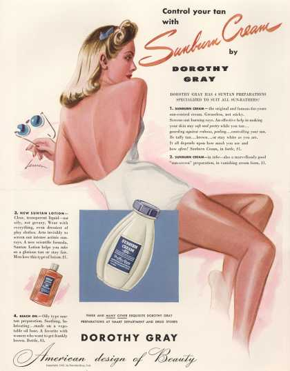 Dorothy Gray – Control your tan with Sunburn Cream by Dorothy Gray (1941)