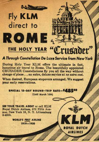 "KLM Royal Dutch Airline's Rome – Fly KLM direct to Rome The Holy Year ""Crusader"" (1950)"