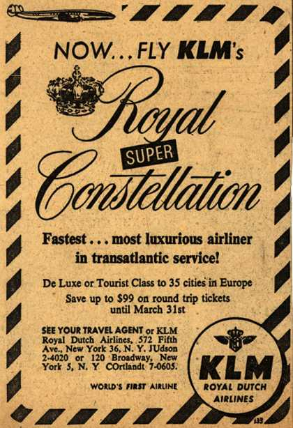 KLM Royal Dutch Airline's Royal Super Constellation – Now... Fly KLM's Royal Constellation (1954)
