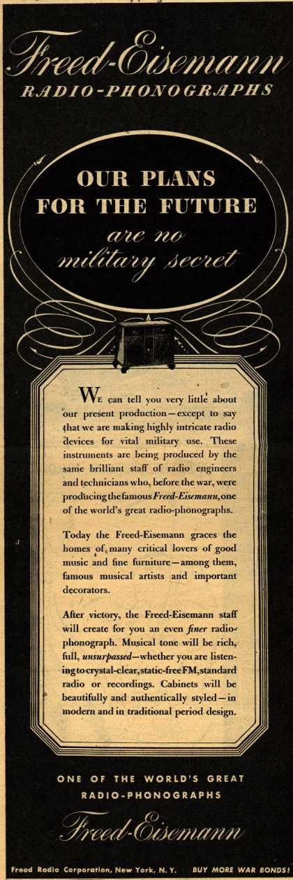 Freed-Eisemann's Radio – Our Plans for the Future are no Military Secret (1944)