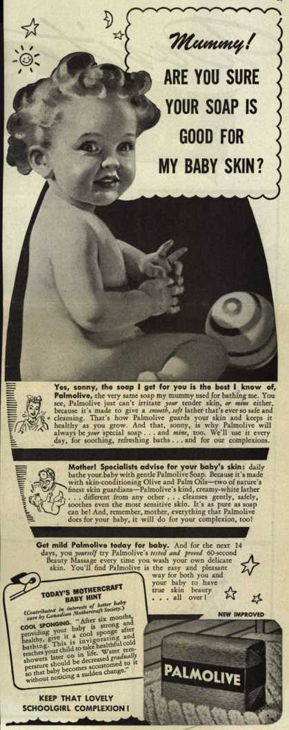 Palmolive Company's Palmolive Soap – Mummy! Are You Sure Your Soap Is Good For My Baby Skin? (1944)