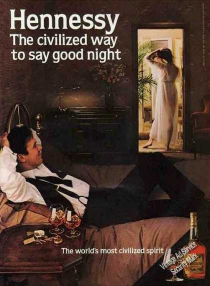 Hennessy Cognac Civilized Way To Say Goodnight (1983)