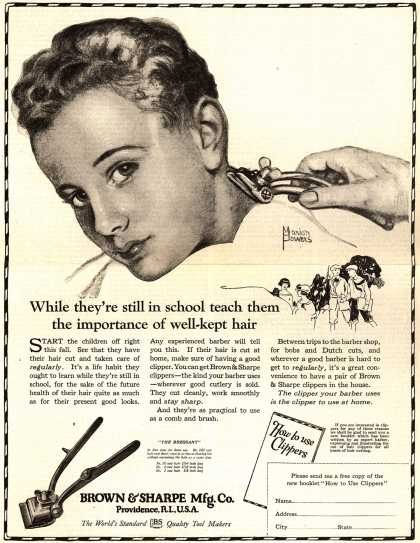 Brown & Sharpe Manufacturing Company's Clippers – While they're still in school teach them the importance of well-kept hair (1922)