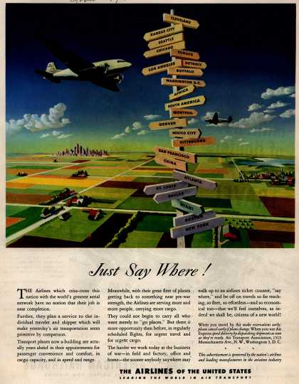 The Airlines of the United State's Air Travel – Just Say Where (1945)