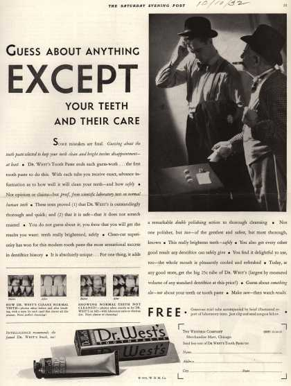 Western Company's Dr. West's Tooth Paste – Guess About Anything Except Your Teeth And Their Care (1932)