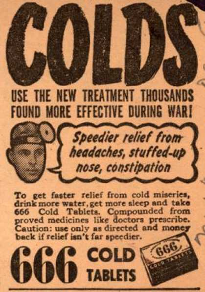 Unknown&#8217;s 666 Cold Tablets &#8211; Colds. Use The New Treatment Thousands Found More Effective During War (1947)