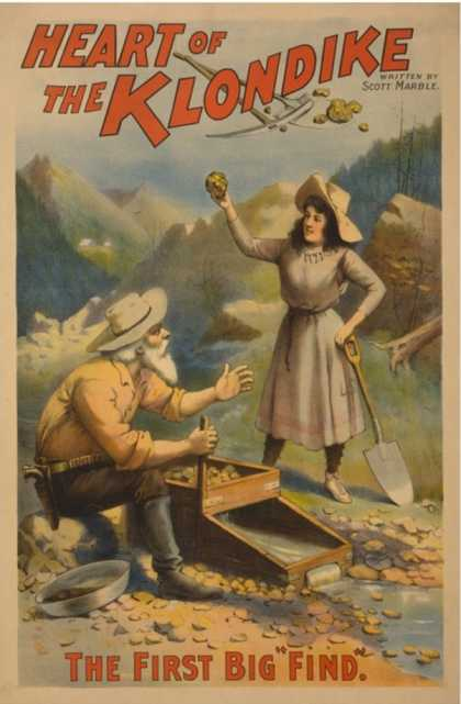 Heart of the Klondike Gold Mining Theatre Poster No.1