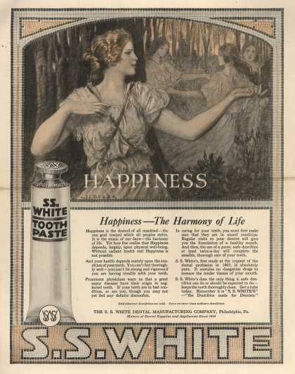 S. S. White Dental Manufacturing Co.'s tooth paste – Happiness – The Harmony of Life (1919)