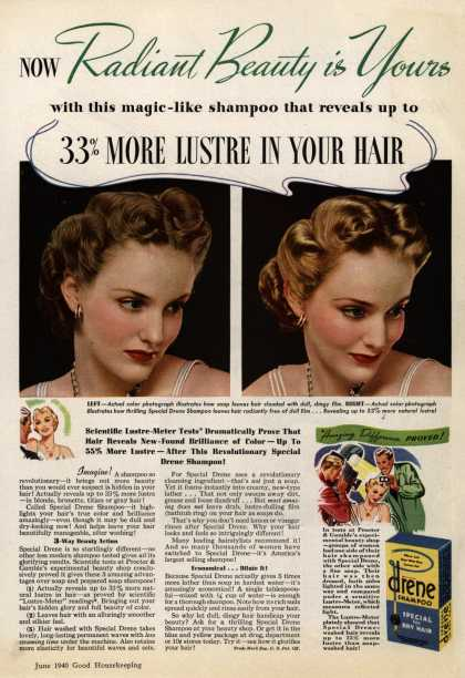Procter & Gamble Co.'s Special Drene Shampoo – Now Radiant Beauty is Yours (1940)
