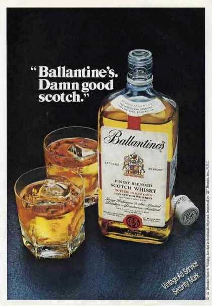 """Ballantine's. Damn Good Scotch."" Nice Color (1979)"