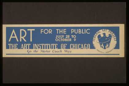 Art for the public – The Art Institute of Chicago. (1936)